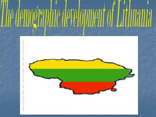 The demographic development of Lithuania