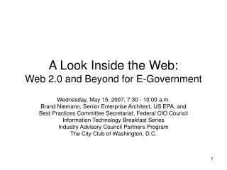 A Look Inside the Web: Web 2.0 and Beyond for E-Government