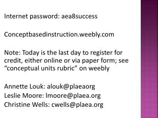 Internet password: aea8success Conceptbasedinstruction.weebly