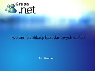 Tworzenie aplikacji bazodanowych w .NET
