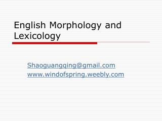 English Morphology and Lexicology