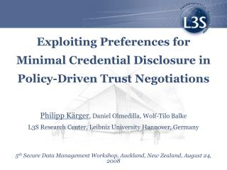 Exploiting Preferences for Minimal Credential Disclosure in  Policy-Driven Trust Negotiations