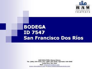 BODEGA ID 7547  San Francisco Dos Ríos