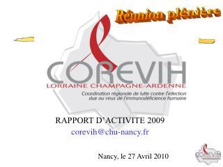 RAPPORT D�ACTIVITE 2009 corevih@chu-nancy.fr