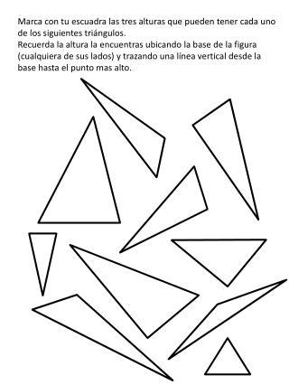 Marca con tu escuadra las tres alturas que pueden tener cada uno de los siguientes triángulos.