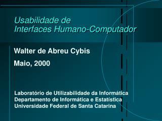 Usabilidade de  Interfaces Humano-Computador