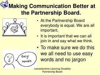 Making Communication Better at the Partnership Board.