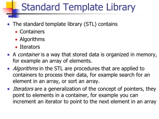 Standard Template Library  STL