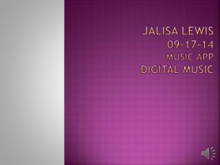 Jalisa Lewis 09-17-14 Music App digital music