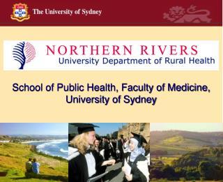 School of Public Health, Faculty of Medicine, University of Sydney