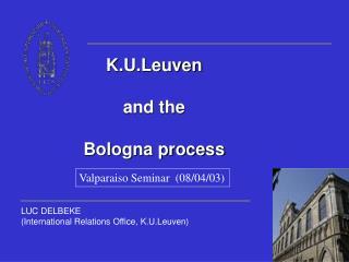 K.U.Leuven and the Bologna process