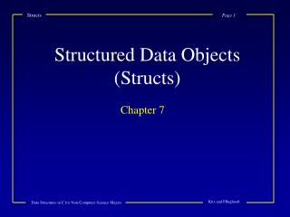 Structured Data Objects (Structs)
