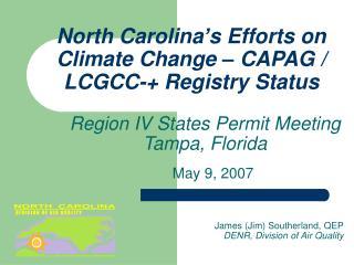 North Carolina's Efforts on Climate Change – CAPAG / LCGCC-+ Registry Status