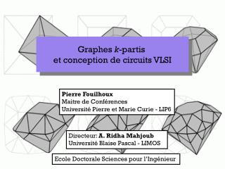 Graphes  k -partis  et conception de circuits VLSI