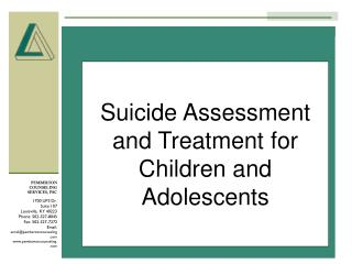 Suicide Assessment and Treatment for Children and Adolescents