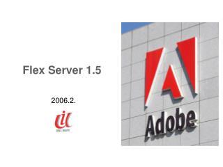 Flex Server 1.5