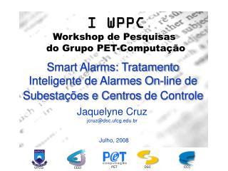 Smart Alarms: Tratamento Inteligente de Alarmes On-line de Subestações e Centros de Controle