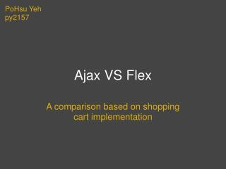 Ajax VS Flex