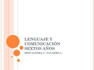 LENGUAJE Y COMUNICACIÓN SEXTOS AÑOS