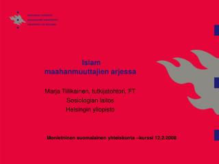 Islam maahanmuuttajien arjessa
