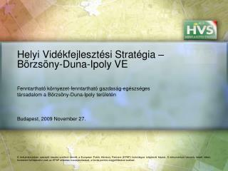 Helyi Vidékfejlesztési Stratégia – Börzsöny-Duna-Ipoly VE