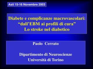 """Diabete e complicanze macrovascolari: """"dall'EBM ai profili di cura"""" Lo stroke nel diabetico"""