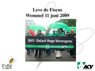 Leve de Fiscus Wemmel 11 juni 2009
