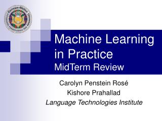 Machine Learning in Practice MidTerm Review
