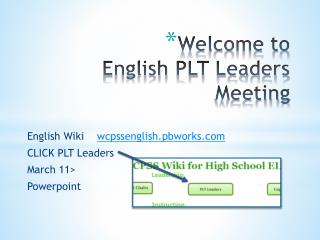Welcome to  English PLT Leaders Meeting