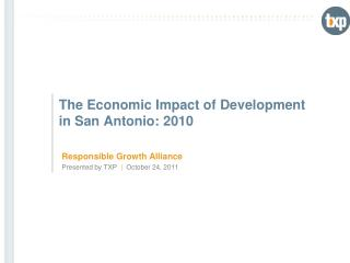 The Economic Impact of Development in San Antonio: 2010