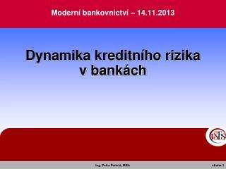 Moderní bankovnictví – 14.11.2013