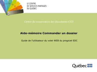 Aide-mémoire Commander un dossier