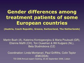 Gender differences among treatment patients of some European countries