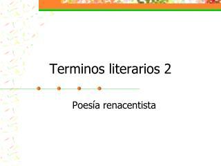 Terminos literarios 2