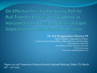 Dr.  Kal Renganathan  Sharma PE Adjunct Professor,  Department of Physics