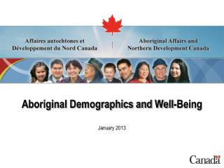 Aboriginal Demographics and Well-Being