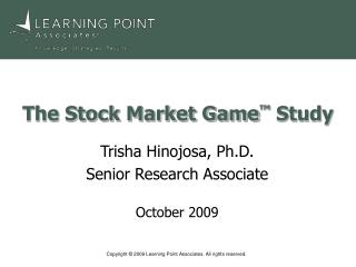 The Stock Market Game ™  Study