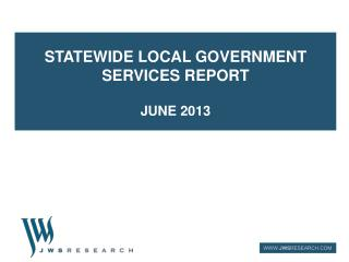 Statewide local government services report June 2013