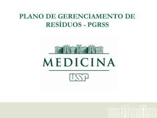 PLANO DE GERENCIAMENTO DE RESÍDUOS - PGRSS