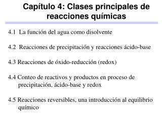 Capítulo 4: Clases principales de reacciones químicas
