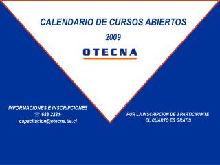 CALENDARIO DE CURSOS ABIERTOS 2009