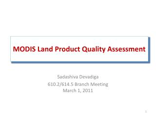 MODIS Land Product Quality Assessment