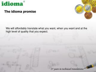 The idioma promise