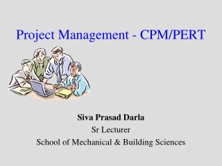 Project Management - CPM/PERT