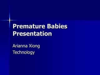 Premature Babies Presentation
