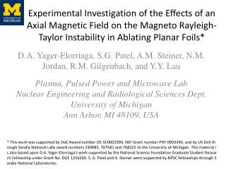 D.A.  Yager-Elorriaga , S.G. Patel, A.M. Steiner, N.M.  Jordan,  R.M.  Gilgenbach , and Y.Y.  Lau