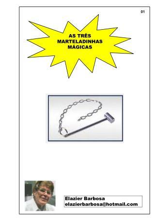AS TRÊS MARTELADINHAS MÁGICAS