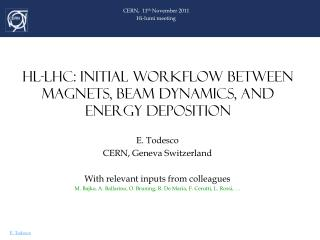 HL-LHC: INITIAL WORKFLOW BETWEEN MAGNETS, BEAM DYNAMICS, AND ENERGY DEPOSITION