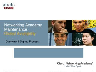 Networking Academy Maintenance Global Availability