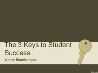 The 3 Keys to Student Success
